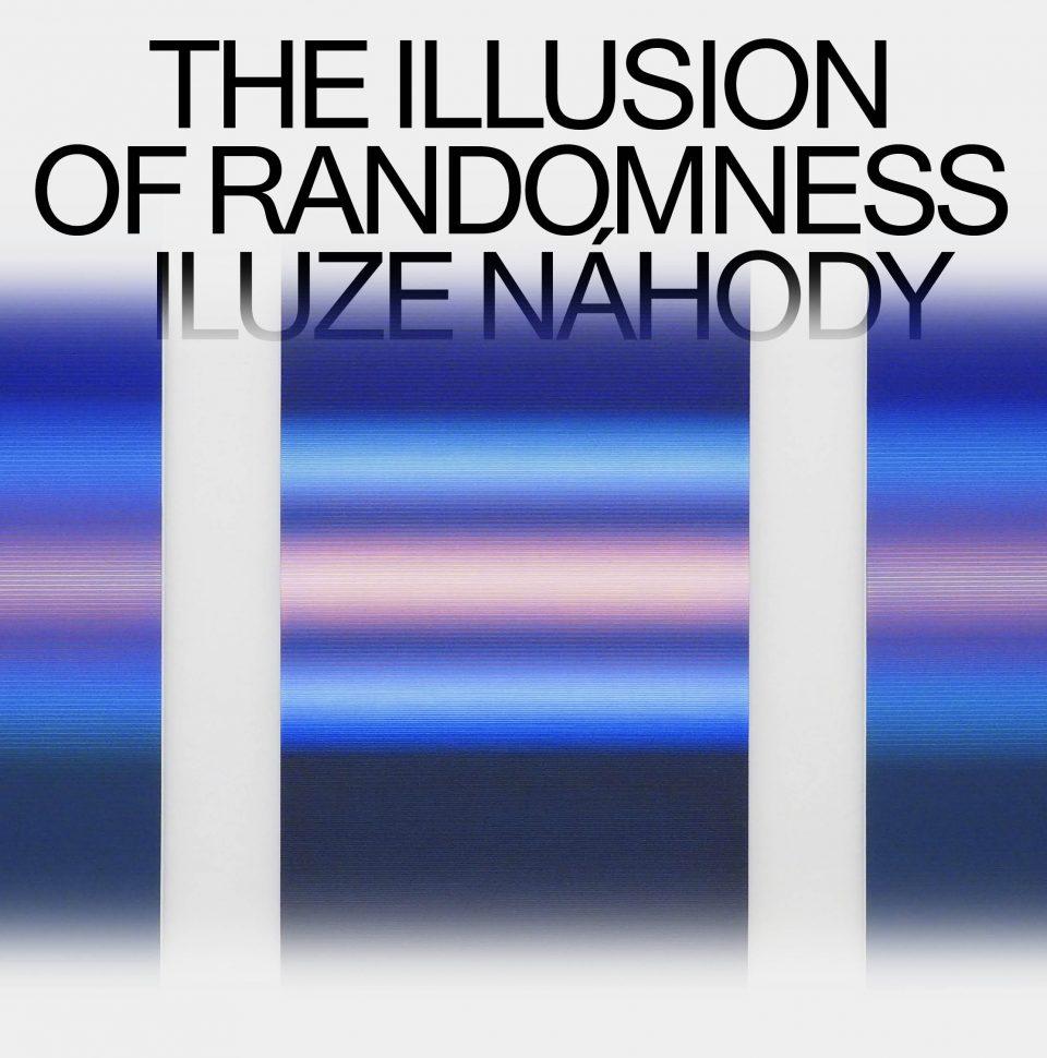 11. 10. – 10. 11. 2019 – Jiří Matějů – The Illusion Of Randomness / Iluze náhody