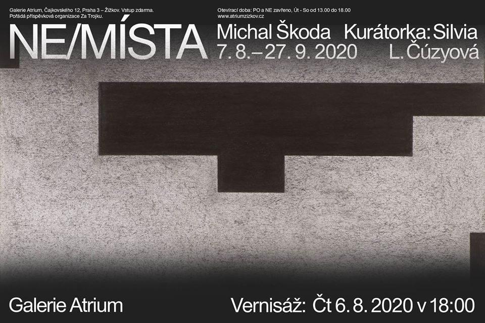 7. 8. – 27. 9. 2020 – Michal Škoda NE/MÍSTA